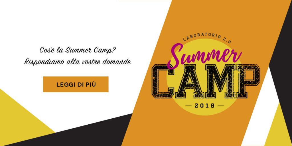 Cos'è il Summer Camp? Rispondiamo alle vostre domande